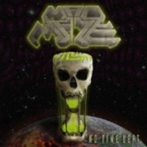Mad Maze - No Time Left... cover art