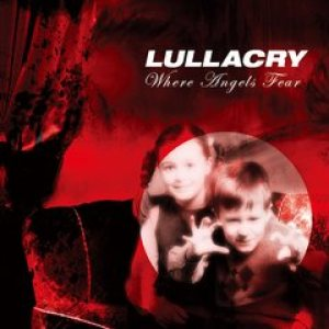 Lullacry - Where Angels Fear cover art