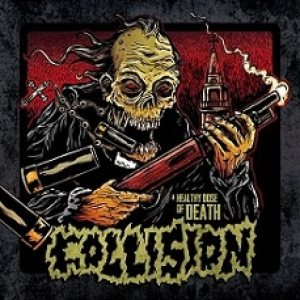 Collision - A Healthy Dose of Death cover art