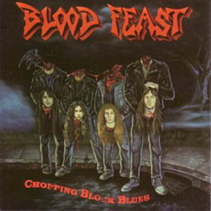 Blood Feast - Chopping Block Blues cover art