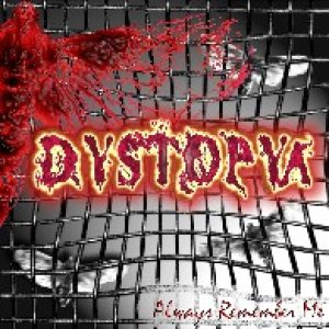 Dystopya - Always Remember Me cover art
