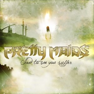 Pretty Maids - Sad to See You Suffer cover art