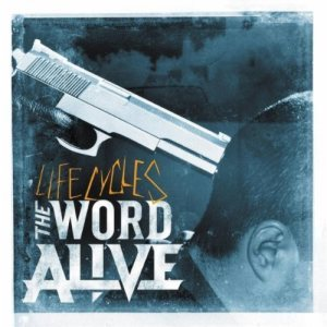 The Word Alive - Life Cycles cover art