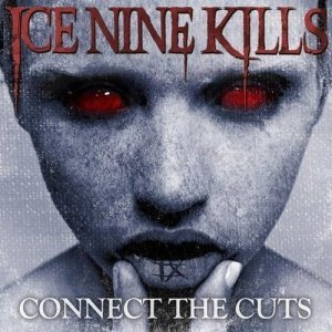 Ice Nine Kills - Connect the Cuts cover art