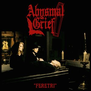 Abysmal Grief - Feretri cover art