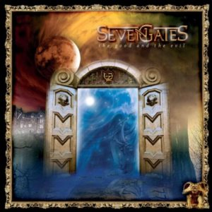 Seven Gates - The Good and the Evil cover art