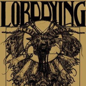 Lord Dying - Lord Dying cover art