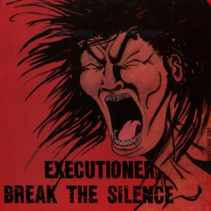 Executioner - Break the Silence cover art