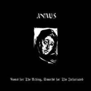 Animus - Poems for the Aching, Swords for the Infuriated cover art