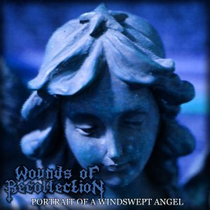 Wounds of Recollection - Portrait of a Windswept Angel cover art