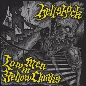 Hellshock - Low Men in Yellow Cloaks cover art