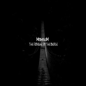 Minimorum - The Funeral on the Bridge cover art