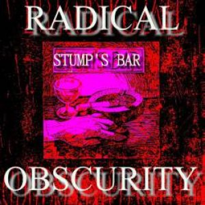 Radical Obscurity - Stump's Bar cover art