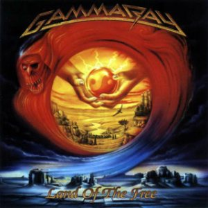 Gamma Ray - Land of the Free cover art