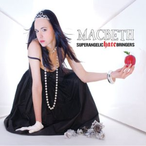 Macbeth - Superangelic Hate Bringers cover art