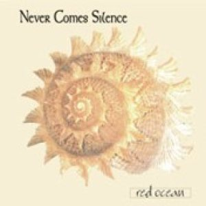 Never Comes Silence - Red Ocean cover art