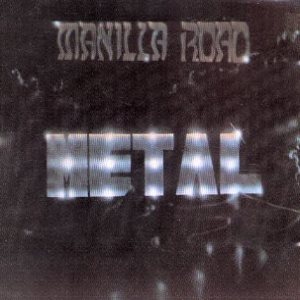 Manilla Road - Metal cover art