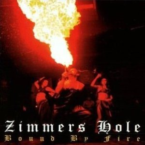 Zimmer's Hole - Bound by Fire cover art