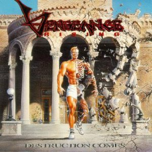 Vengeance Rising - Destruction Comes cover art