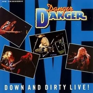Danger Danger - Down and Dirty Live cover art