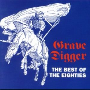 Grave Digger - The Best of the Eighties cover art