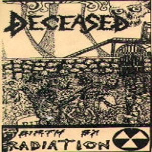 Deceased - Birth by Radiation cover art