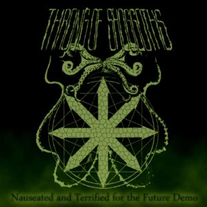 Throng of Shoggoths - Nauseated and Terrified for the Future cover art