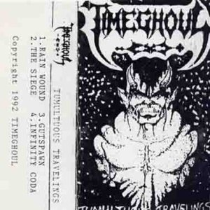 Timeghoul - Tumultuous Travelings cover art