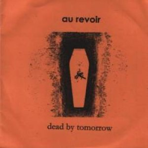 Au Revoir - Dead by Tomorrow cover art