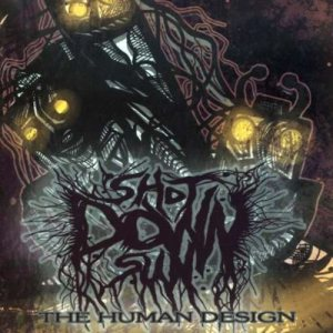 Shot Down Sun - The Human Design cover art