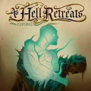 As Hell Retreats - Revival cover art