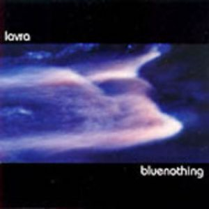 Lavra - Bluenothing cover art