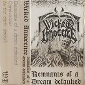 Wicked Innocence - Remnants of a Dream Defaulted cover art