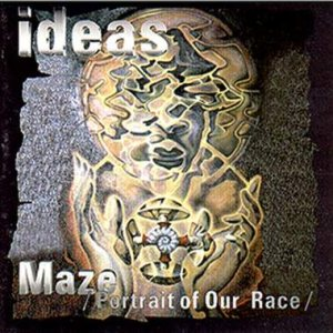 Ideas - Maze (Portrait of Our Race) cover art