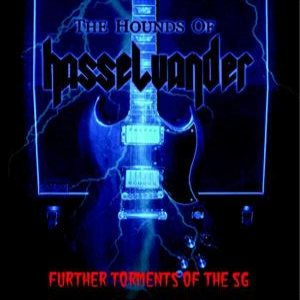 The Hounds of Hasselvander - Further Torments of the SG cover art