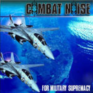 Combat Noise - For Military Supremacy cover art