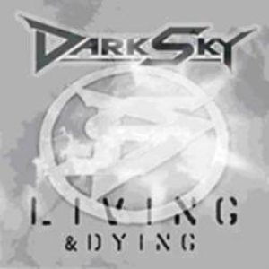 Dark Sky - Living & Dying cover art