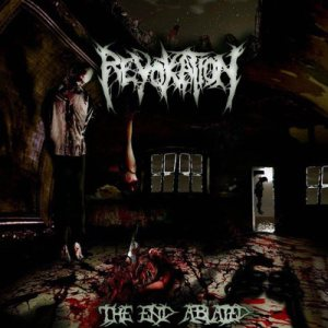 Revokation - The End Ablated