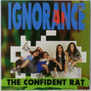 Ignorance - The Confident Rat cover art