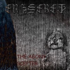 Erzsebet - The Agony Scepter cover art