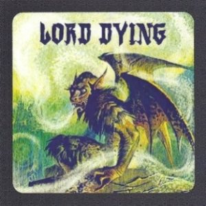 Lord Dying - Fall Tour cover art