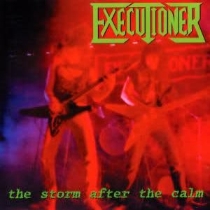 Executioner - The Storm After the Calm cover art