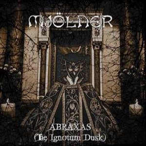 Mjölner - Abraxas (The Ignotum Dusk) cover art