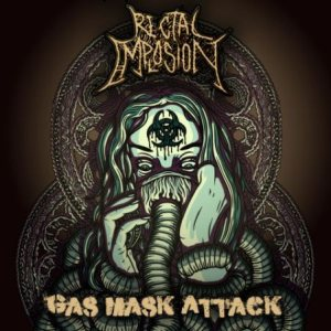 Rectal Implosion - Gas Mask Attack cover art
