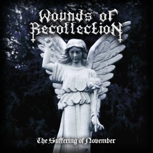 Wounds of Recollection - The Suffering of November cover art