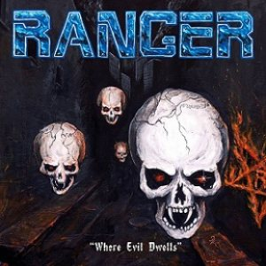 Ranger - Where Evil Dwells cover art