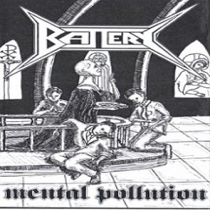 Battery - Mental Pollution cover art