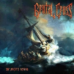 Brutal Cross - The Perfect Storm cover art