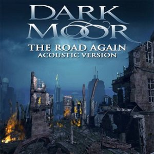 Dark Moor - The Road Again (Acoustic Version) cover art