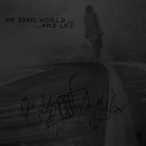 My Dying World